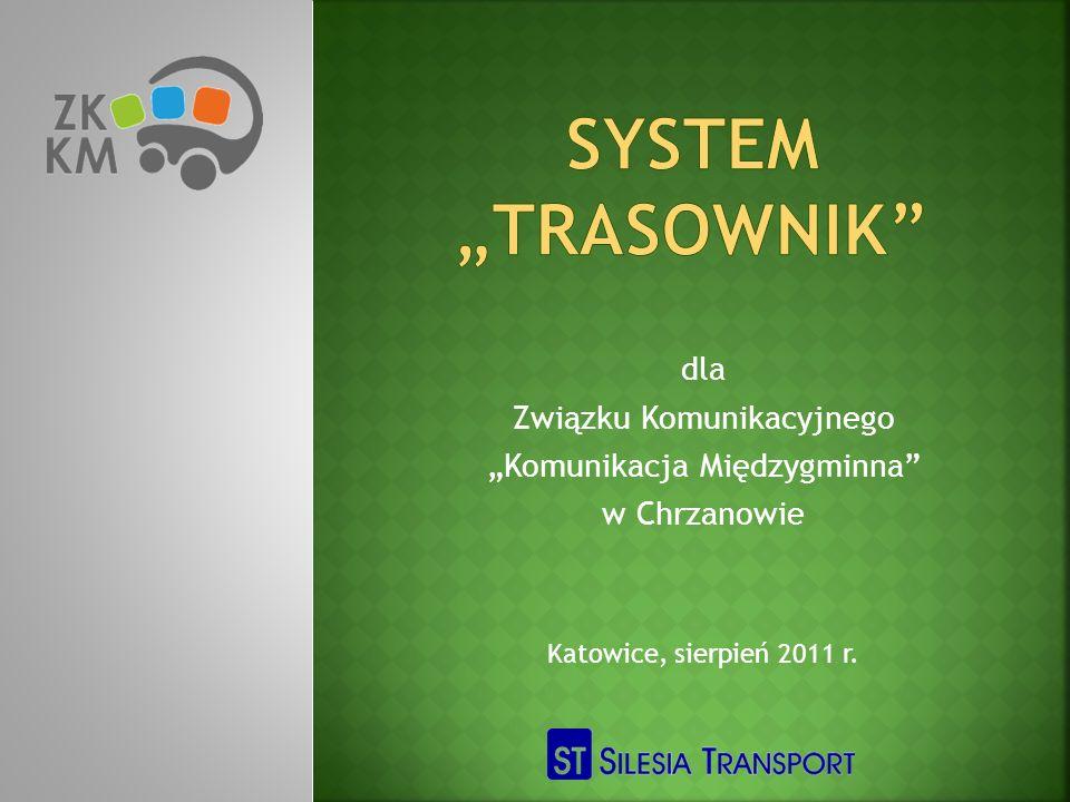 dla Związku Komunikacyjnego Komunikacja Międzygminna w Chrzanowie Katowice, sierpień 2011 r.