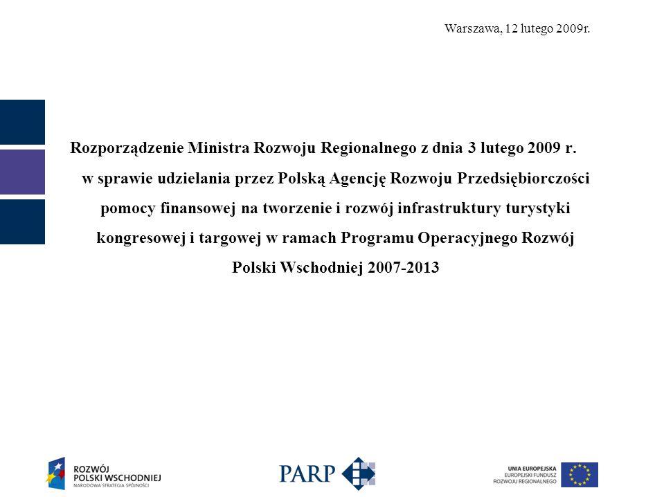 Warszawa, 12 lutego 2009r. Rozporządzenie Ministra Rozwoju Regionalnego z dnia 3 lutego 2009 r.