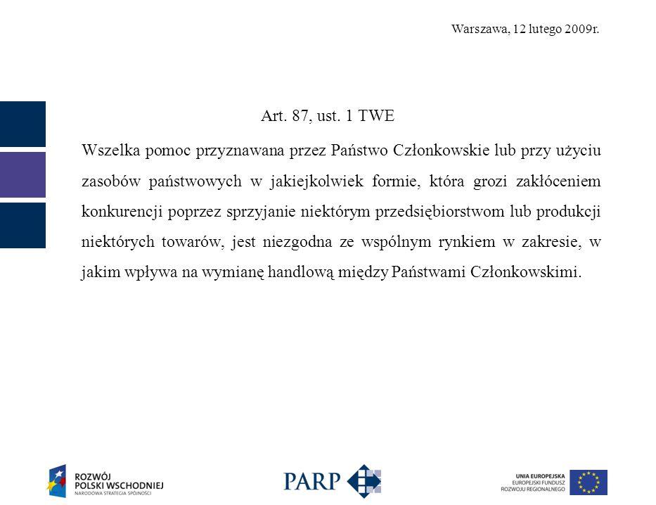 Warszawa, 12 lutego 2009r. Art. 87, ust.