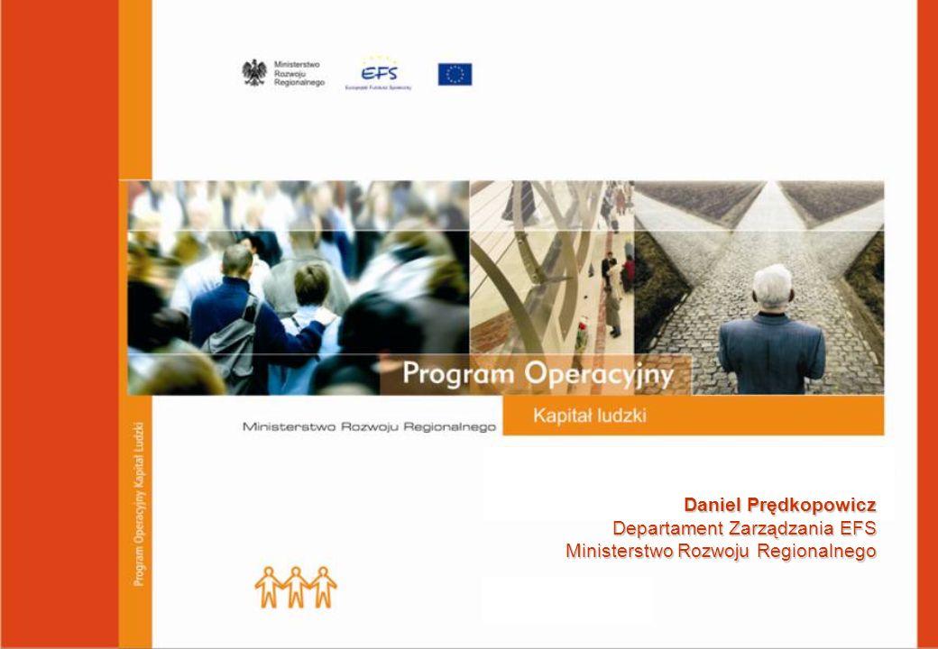 Ministerstwo Rozwoju Regionalnego - Departament Zarządzania EFS tel.