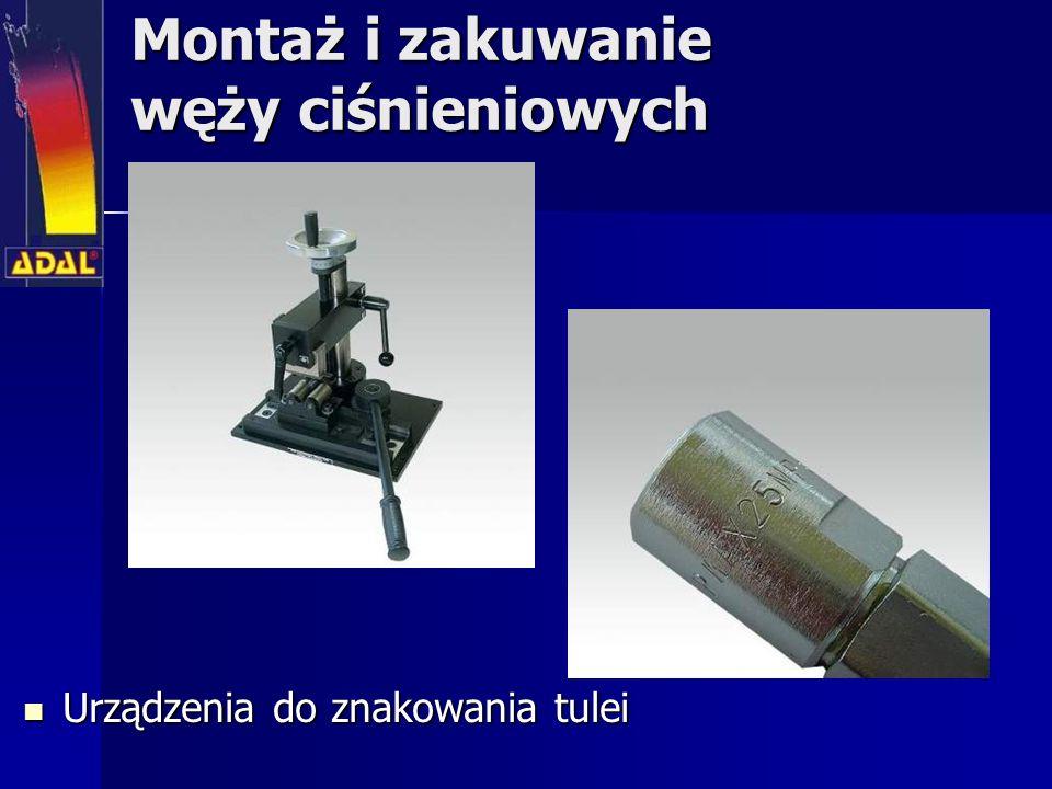 Montaż i zakuwanie węży ciśnieniowych Urządzenia do znakowania tulei Urządzenia do znakowania tulei
