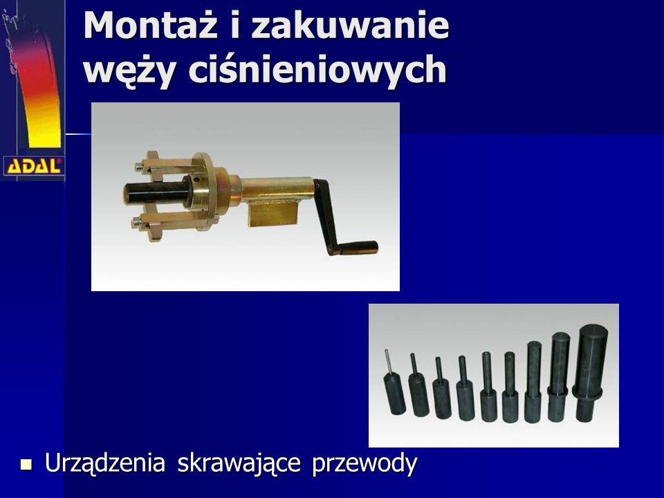 Montaż i zakuwanie węży ciśnieniowych Urządzenia skrawające przewody Urządzenia skrawające przewody