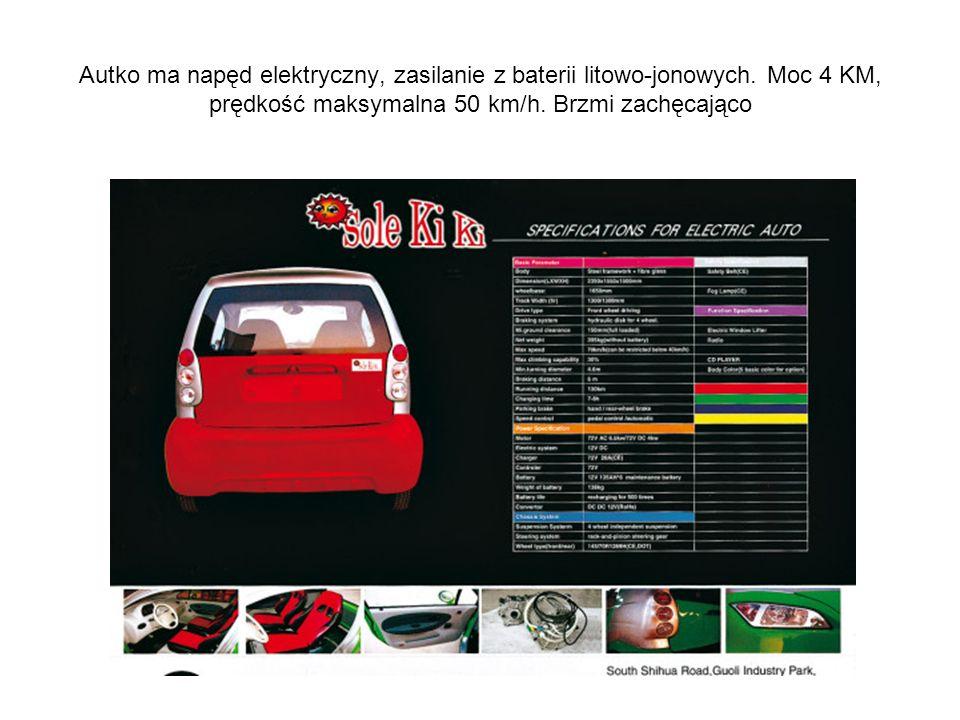 Autko ma napęd elektryczny, zasilanie z baterii litowo-jonowych. Moc 4 KM, prędkość maksymalna 50 km/h. Brzmi zachęcająco