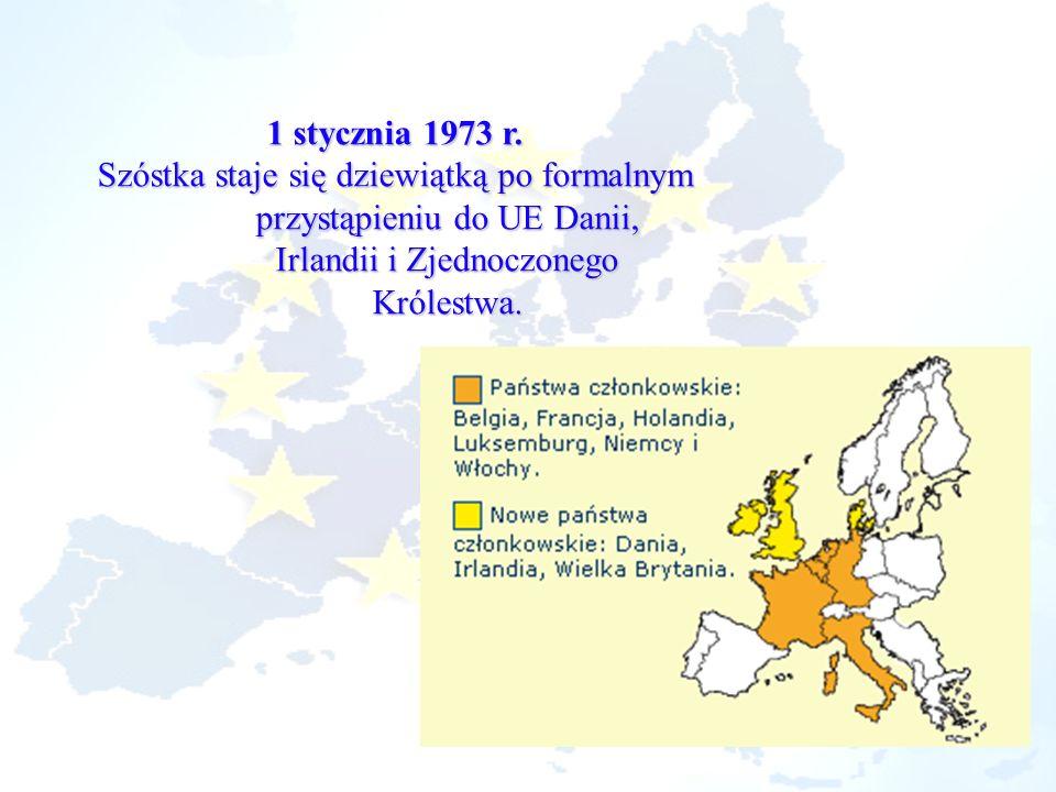 1 stycznia 1973 r. Szóstka staje się dziewiątką po formalnym przystąpieniu do UE Danii, Irlandii i Zjednoczonego Królestwa.