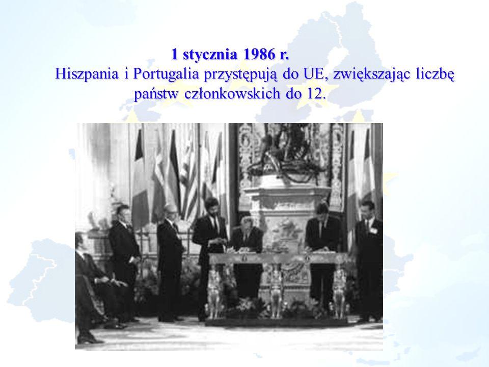 1 stycznia 1986 r. Hiszpania i Portugalia przystępują do UE, zwiększając liczbę państw członkowskich do 12.