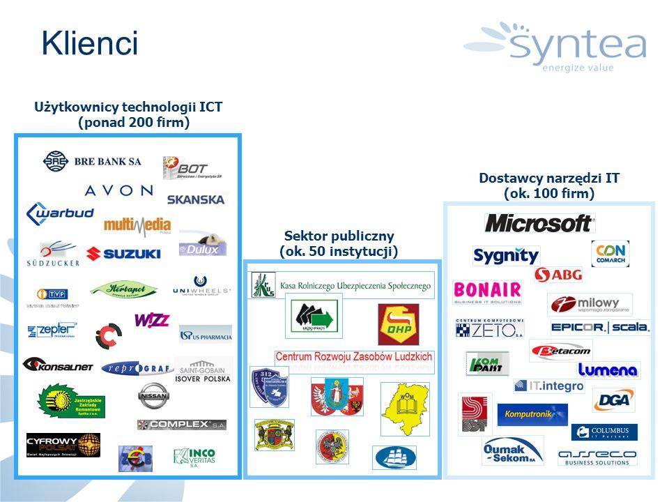 Użytkownicy technologii ICT (ponad 200 firm) Sektor publiczny (ok. 50 instytucji) Dostawcy narzędzi IT (ok. 100 firm) Klienci