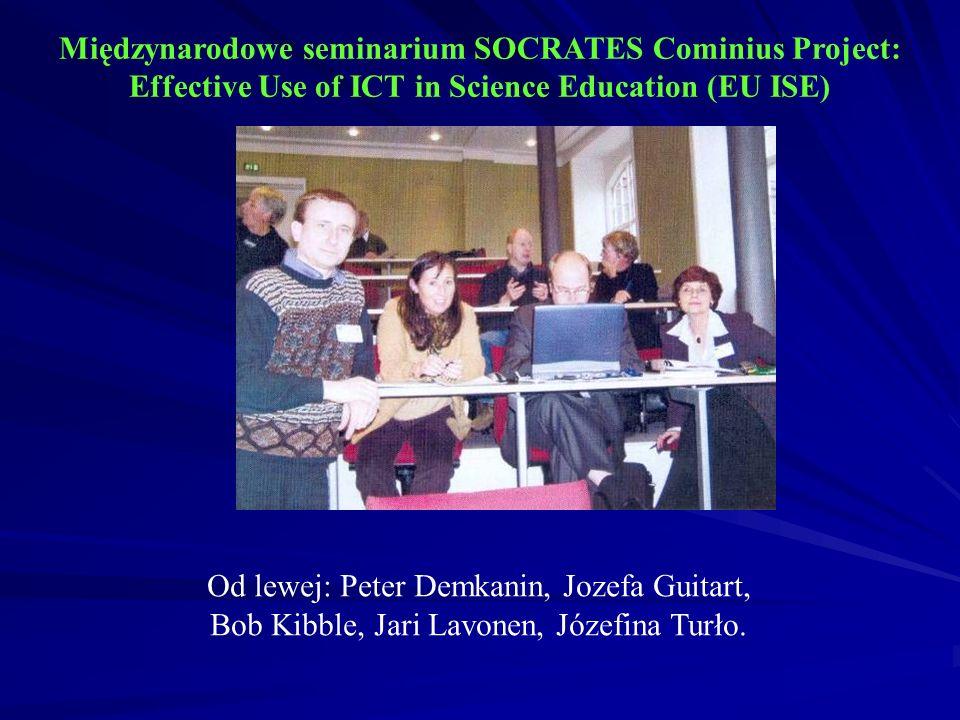 Międzynarodowe seminarium SOCRATES Cominius Project: Effective Use of ICT in Science Education (EU ISE) Od lewej: Peter Demkanin, Jozefa Guitart, Bob