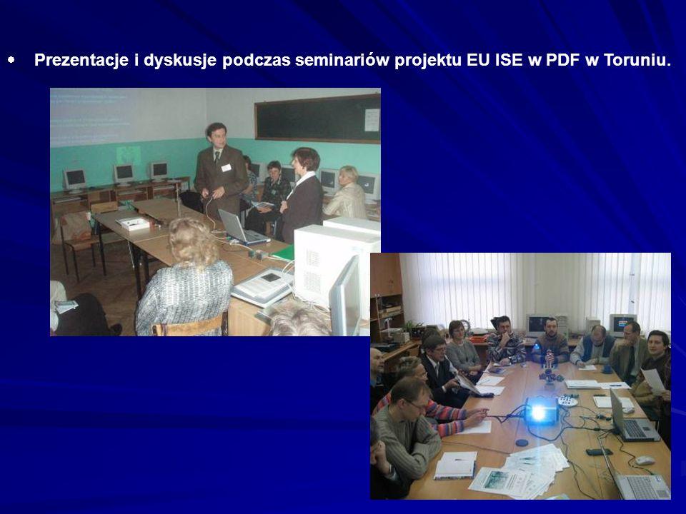 Prezentacje i dyskusje podczas seminariów projektu EU ISE w PDF w Toruniu.