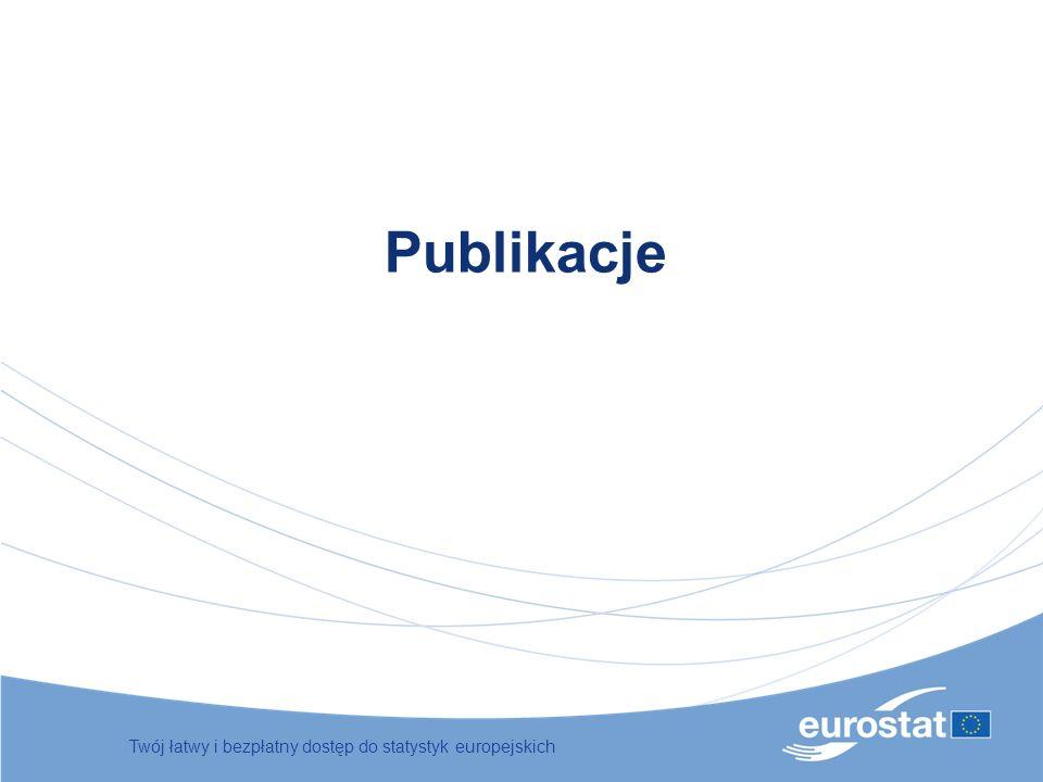 Publikacje Twój łatwy i bezpłatny dostęp do statystyk europejskich