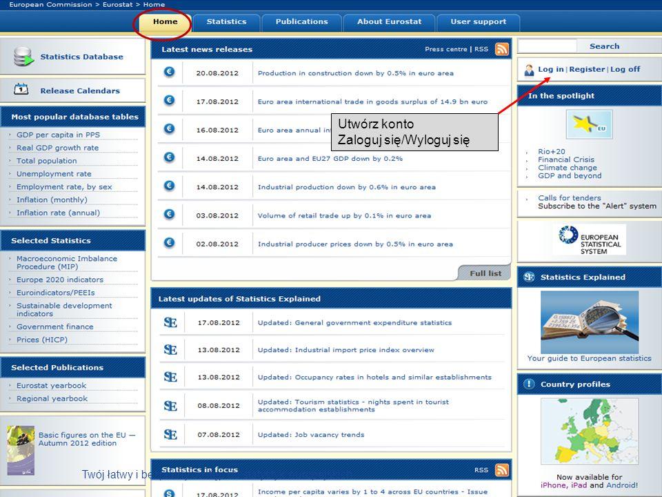 Utwórz konto Zaloguj się/Wyloguj się Twój łatwy i bezpłatny dostęp do statystyk europejskich