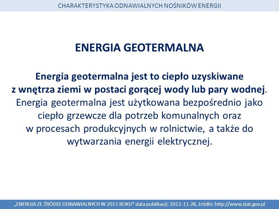 ENERGIA GEOTERMALNA Energia geotermalna jest to ciepło uzyskiwane z wnętrza ziemi w postaci gorącej wody lub pary wodnej. Energia geotermalna jest uży