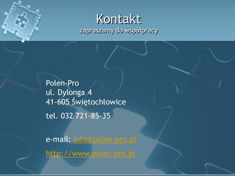 Kontakt zapraszamy do współpracy Polen-Pro ul. Dylonga 4 41-605 Świętochłowice tel.