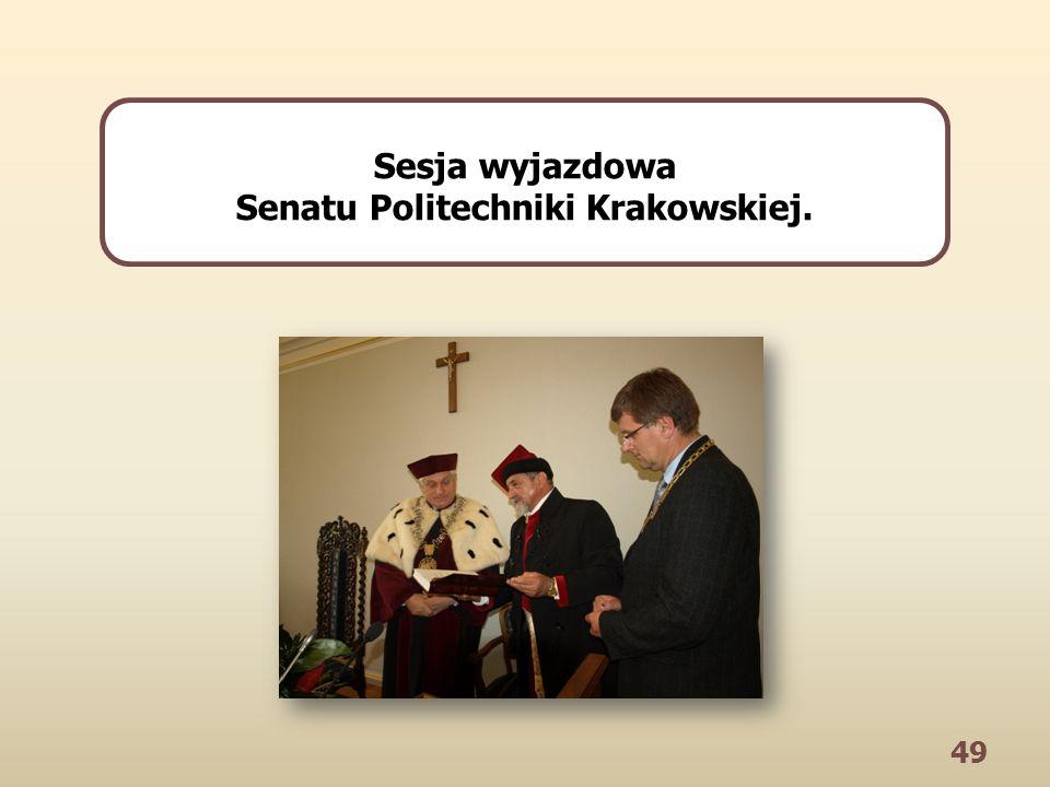 49 Sesja wyjazdowa Senatu Politechniki Krakowskiej.