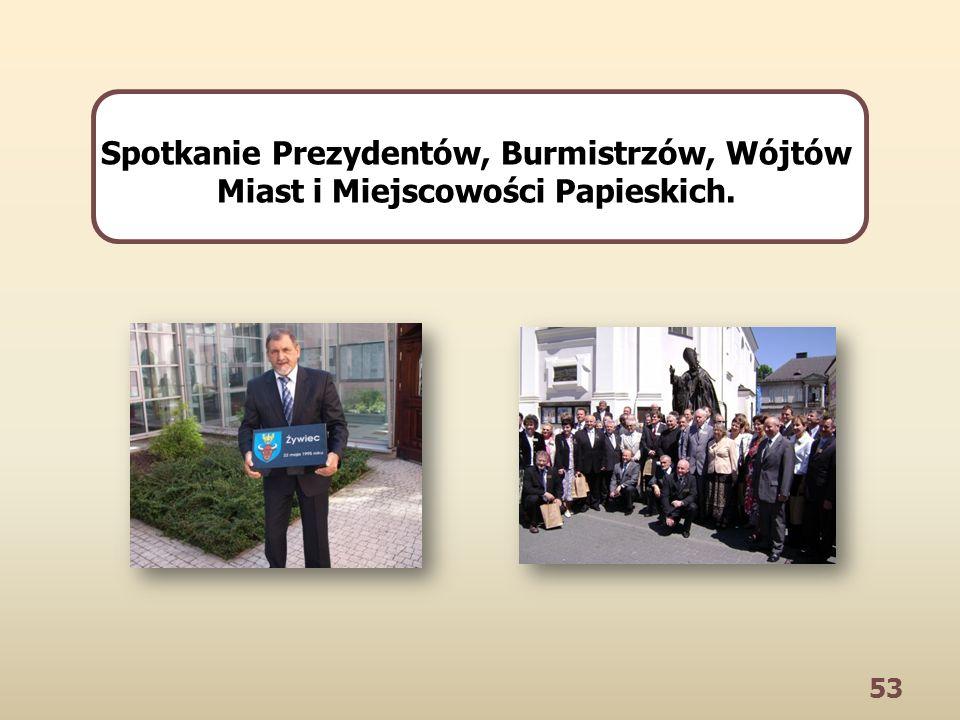 53 Spotkanie Prezydentów, Burmistrzów, Wójtów Miast i Miejscowości Papieskich.
