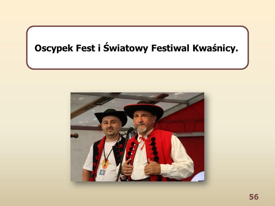 56 Oscypek Fest i Światowy Festiwal Kwaśnicy.