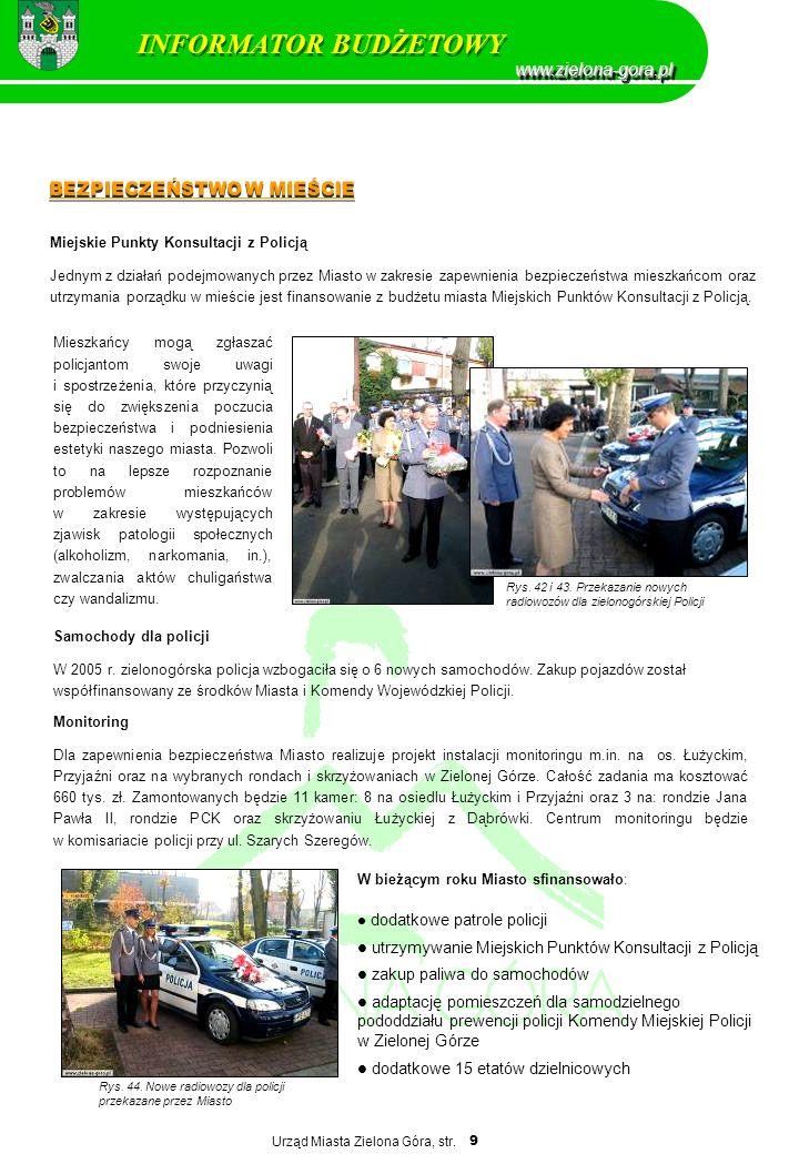Urząd Miasta Zielona Góra, str. 9 Miejskie Punkty Konsultacji z Policją Jednym z działań podejmowanych przez Miasto w zakresie zapewnienia bezpieczeńs