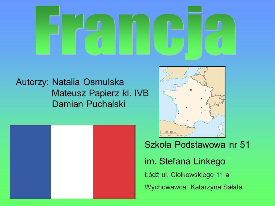 Francja jest państwem, który należy do Unii Europejskiej od 1993r.