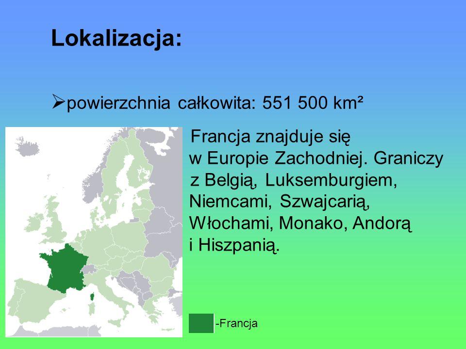-Francja Lokalizacja: powierzchnia całkowita: 551 500 km² Francja znajduje się w Europie Zachodniej.
