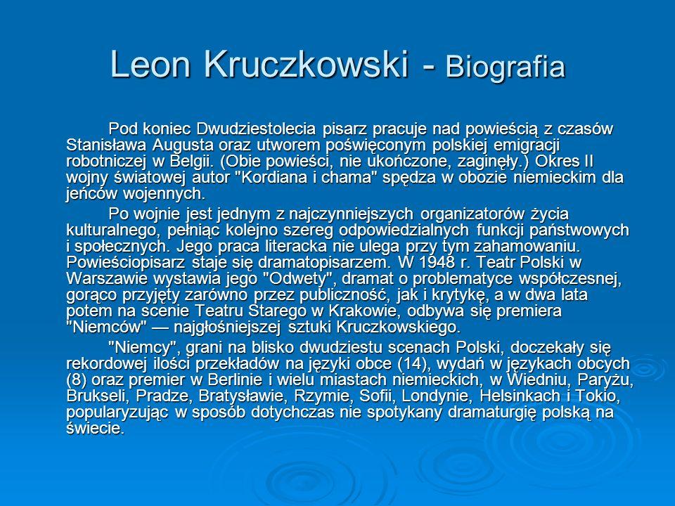 Leon Kruczkowski - Biografia Pod koniec Dwudziestolecia pisarz pracuje nad powieścią z czasów Stanisława Augusta oraz utworem poświęconym polskiej emigracji robotniczej w Belgii.