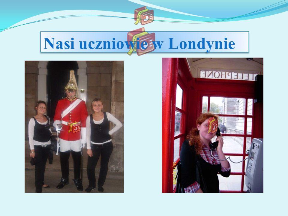 Nasi uczniowie w Londynie