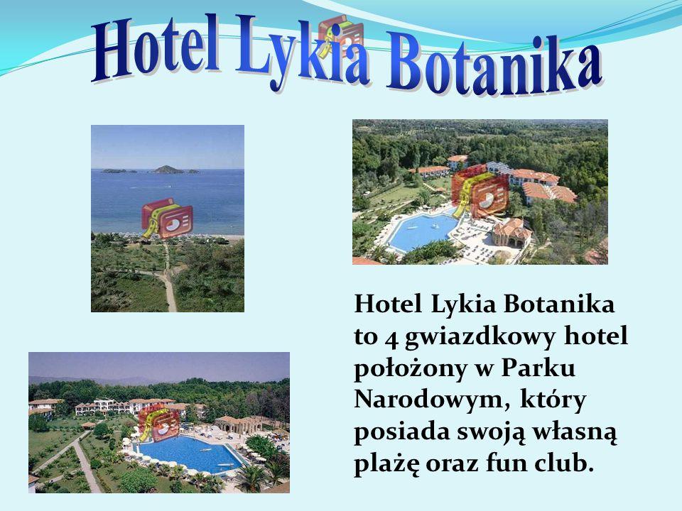 Hotel Lykia Botanika to 4 gwiazdkowy hotel położony w Parku Narodowym, który posiada swoją własną plażę oraz fun club.