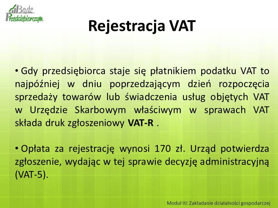 Gdy przedsiębiorca staje się płatnikiem podatku VAT to najpóźniej w dniu poprzedzającym dzień rozpoczęcia sprzedaży towarów lub świadczenia usług obję
