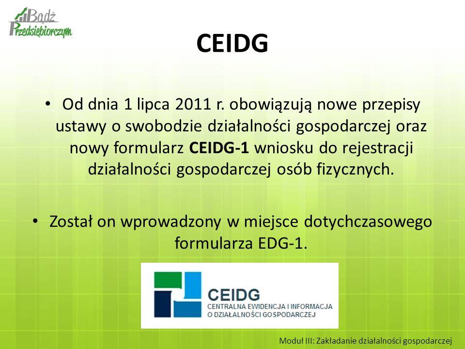 Od dnia 1 lipca 2011 r. obowiązują nowe przepisy ustawy o swobodzie działalności gospodarczej oraz nowy formularz CEIDG-1 wniosku do rejestracji dział