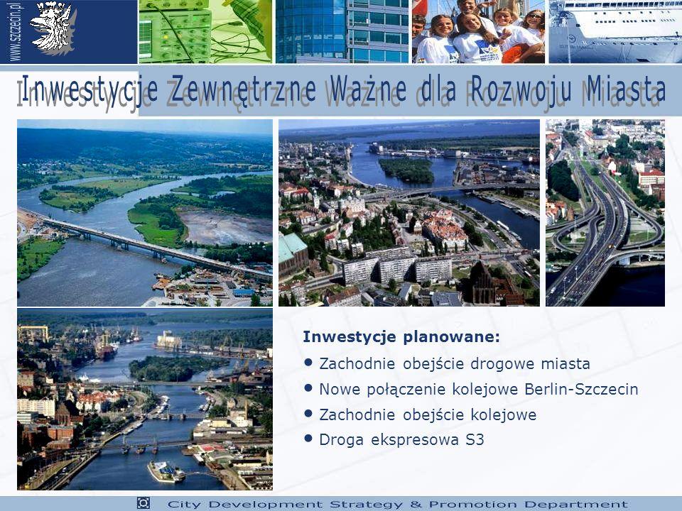 Zachodnie obejście drogowe miasta Nowe połączenie kolejowe Berlin-Szczecin Zachodnie obejście kolejowe Droga ekspresowa S3 Inwestycje planowane: