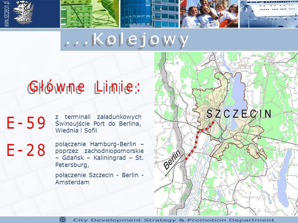 z terminali załadunkowych Świnoujście Port do Berlina, Wiednia i Sofii połączenie Hamburg-Berlin – poprzez zachodniopomorskie – Gdańsk – Kaliningrad – St.
