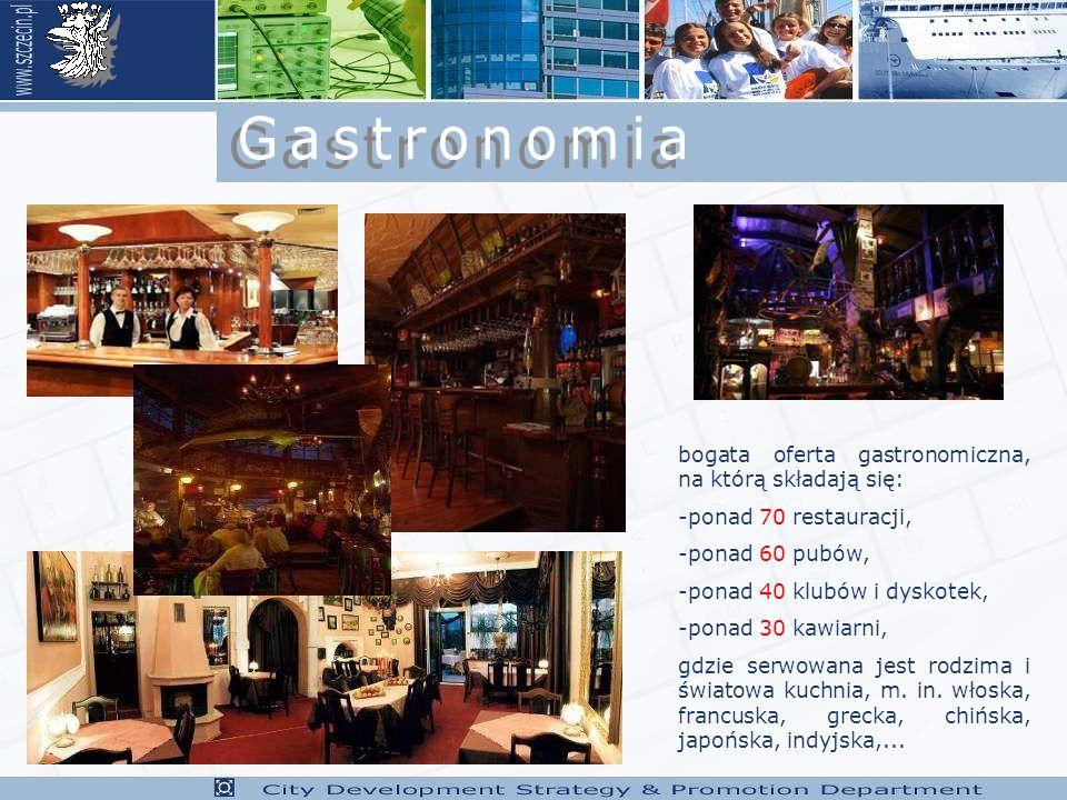 bogata oferta gastronomiczna, na którą składają się: -ponad 70 restauracji, -ponad 60 pubów, -ponad 40 klubów i dyskotek, -ponad 30 kawiarni, gdzie serwowana jest rodzima i światowa kuchnia, m.