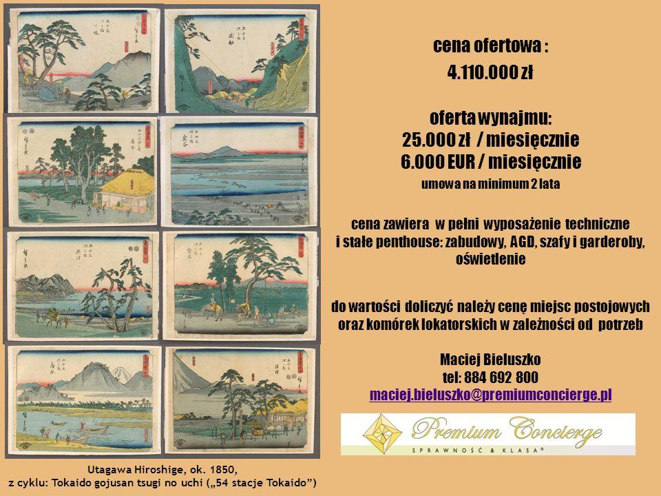 cena ofertowa : 4.110.000 zł Utagawa Hiroshige, ok. 1850, z cyklu: Tokaido gojusan tsugi no uchi (54 stacje Tokaido) do wartości doliczyć należy cenę