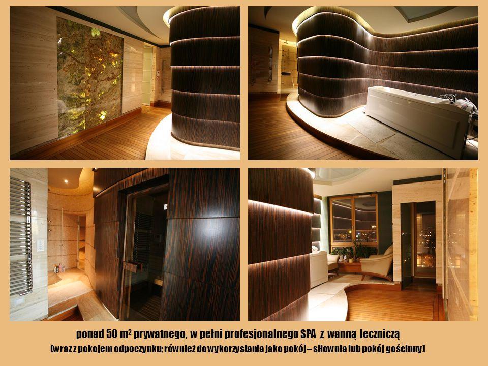 ponad 50 m 2 prywatnego, w pełni profesjonalnego SPA z wanną leczniczą (wraz z pokojem odpoczynku; również do wykorzystania jako pokój – siłownia lub