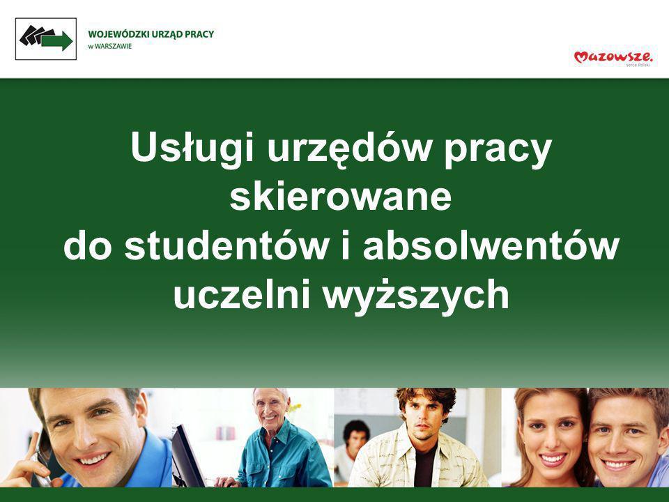 Usługi urzędów pracy skierowane do studentów i absolwentów uczelni wyższych