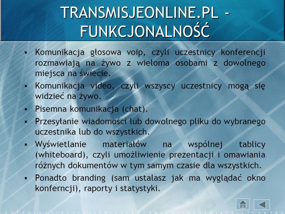 TRANSMISJEONLINE.PL - FUNKCJONALNOŚĆ Komunikacja głosowa voip, czyli uczestnicy konferencji rozmawiają na żywo z wieloma osobami z dowolnego miejsca n