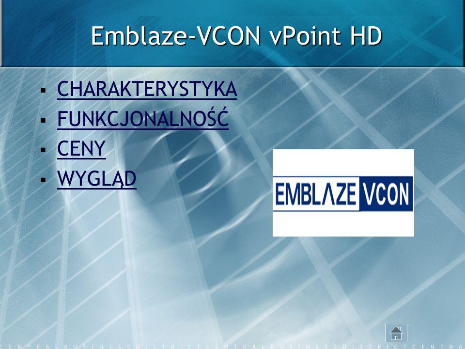 Emblaze-VCON vPoint HD CHARAKTERYSTYKA FUNKCJONALNOŚĆ CENY WYGLĄD