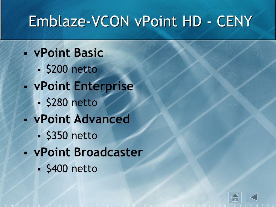 Emblaze-VCON vPoint HD - CENY vPoint Basic $200 netto vPoint Enterprise $280 netto vPoint Advanced $350 netto vPoint Broadcaster $400 netto
