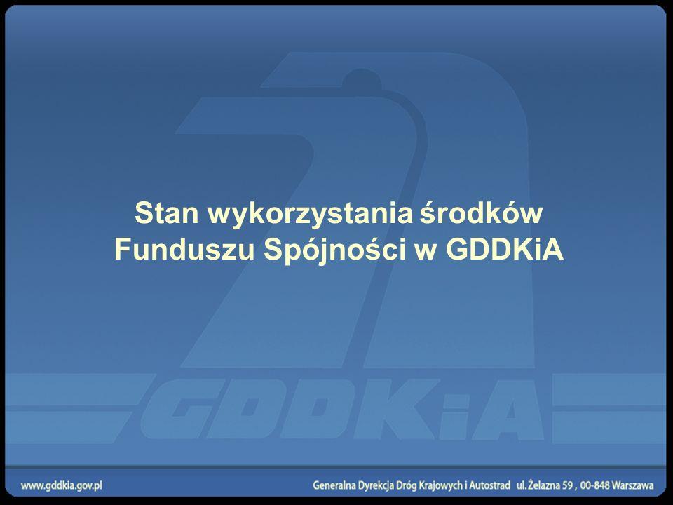 Stan wykorzystania środków Funduszu Spójności w GDDKiA
