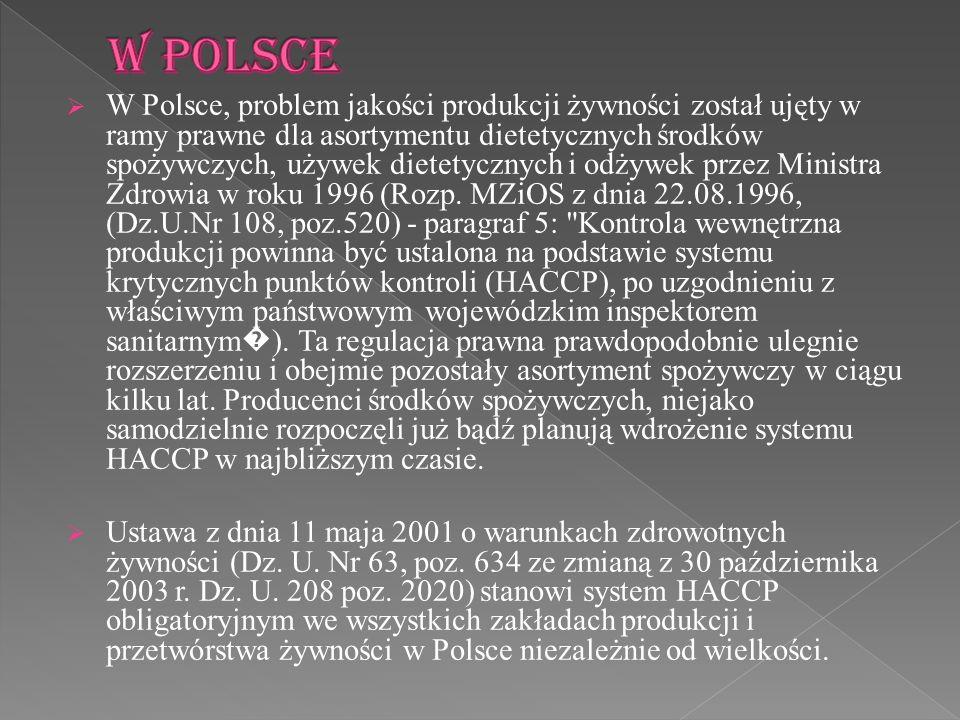 W Polsce, problem jakości produkcji żywności został ujęty w ramy prawne dla asortymentu dietetycznych środków spożywczych, używek dietetycznych i odży