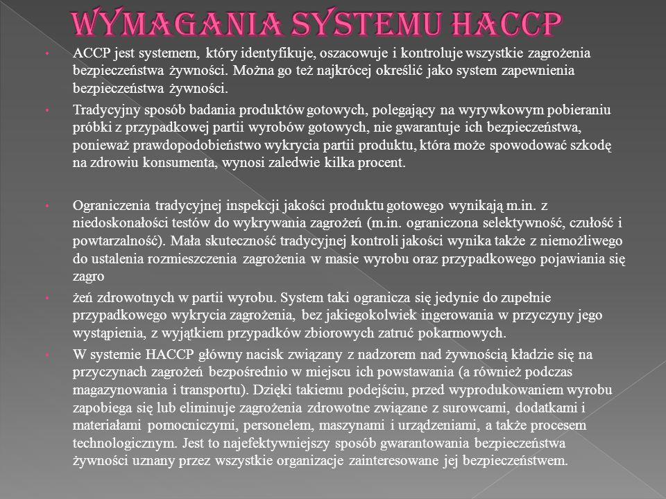 ACCP jest systemem, który identyfikuje, oszacowuje i kontroluje wszystkie zagrożenia bezpieczeństwa żywności. Można go też najkrócej określić jako sys