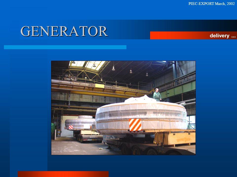GENERATOR delivery... PIEC-EXPORT March, 2002