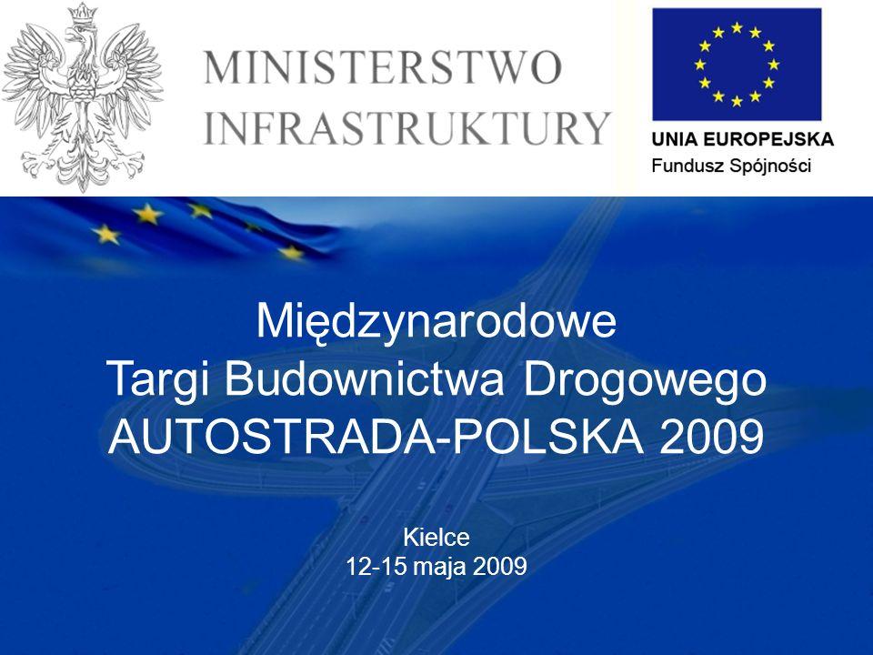 Międzynarodowe Targi Budownictwa Drogowego AUTOSTRADA-POLSKA 2009 Kielce 12-15 maja 2009