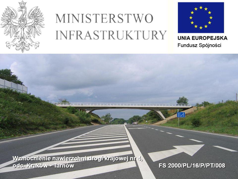 Wzmocnienie nawierzchni drogi krajowej nr 4, odc. Kraków - Tarnów FS 2000/PL/16/P/PT/008