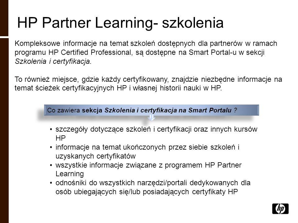 HP Partner Learning- szkolenia Kompleksowe informacje na temat szkoleń dostępnych dla partnerów w ramach programu HP Certified Professional, są dostęp