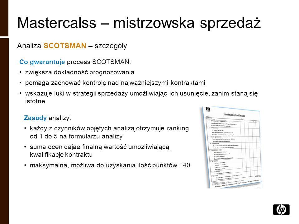 Co gwarantuje process SCOTSMAN: zwiększa dokładność prognozowania pomaga zachować kontrolę nad najważniejszymi kontraktami wskazuje luki w strategii s