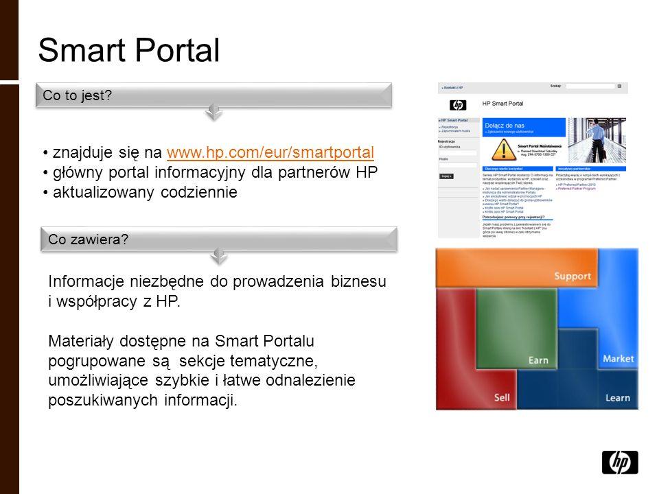Smart Portal znajduje się na www.hp.com/eur/smartportalwww.hp.com/eur/smartportal główny portal informacyjny dla partnerów HP aktualizowany codziennie