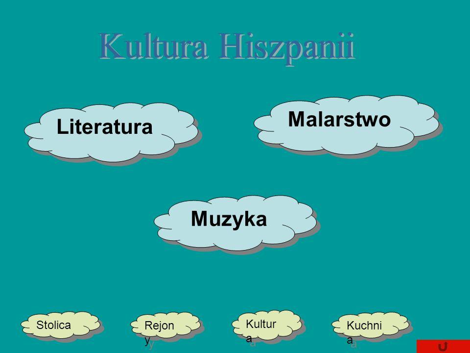 Muzyka Malarstwo Literatura Stolica Kultur a Kuchni a Kuchni a Rejon y Rejon y