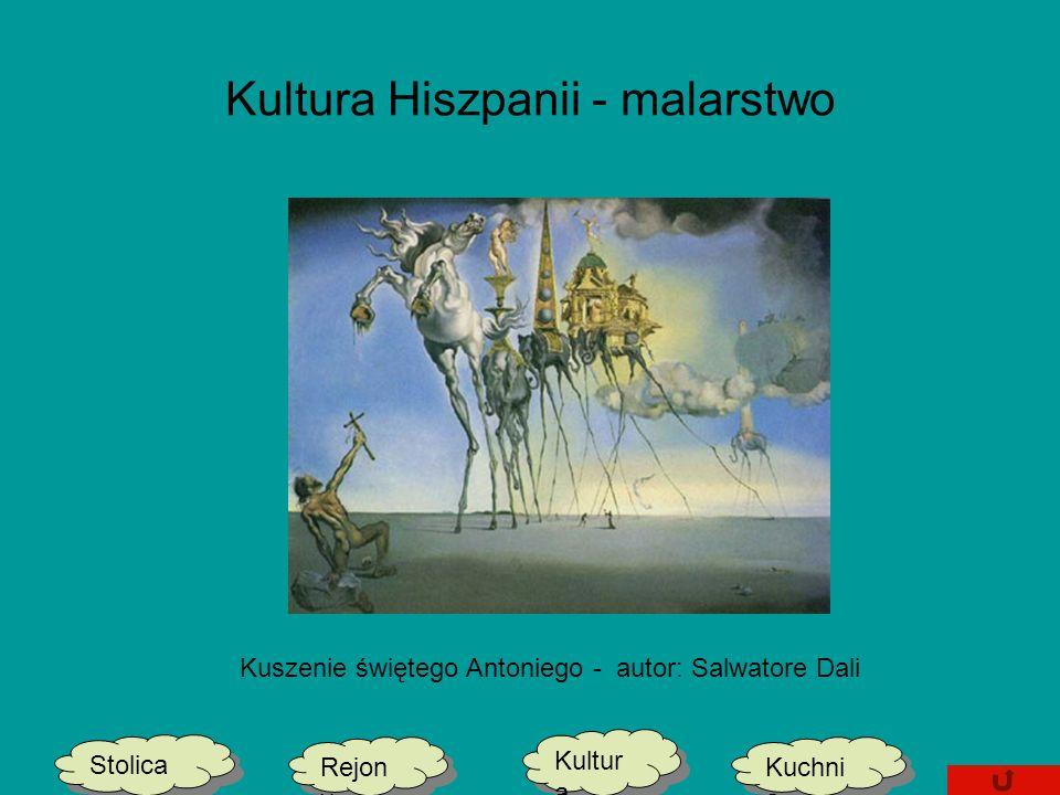 Kultura Hiszpanii - malarstwo Stolica Kultur a Kultur a Kuchni a Kuchni a Rejon y Kuszenie świętego Antoniego - autor: Salwatore Dali