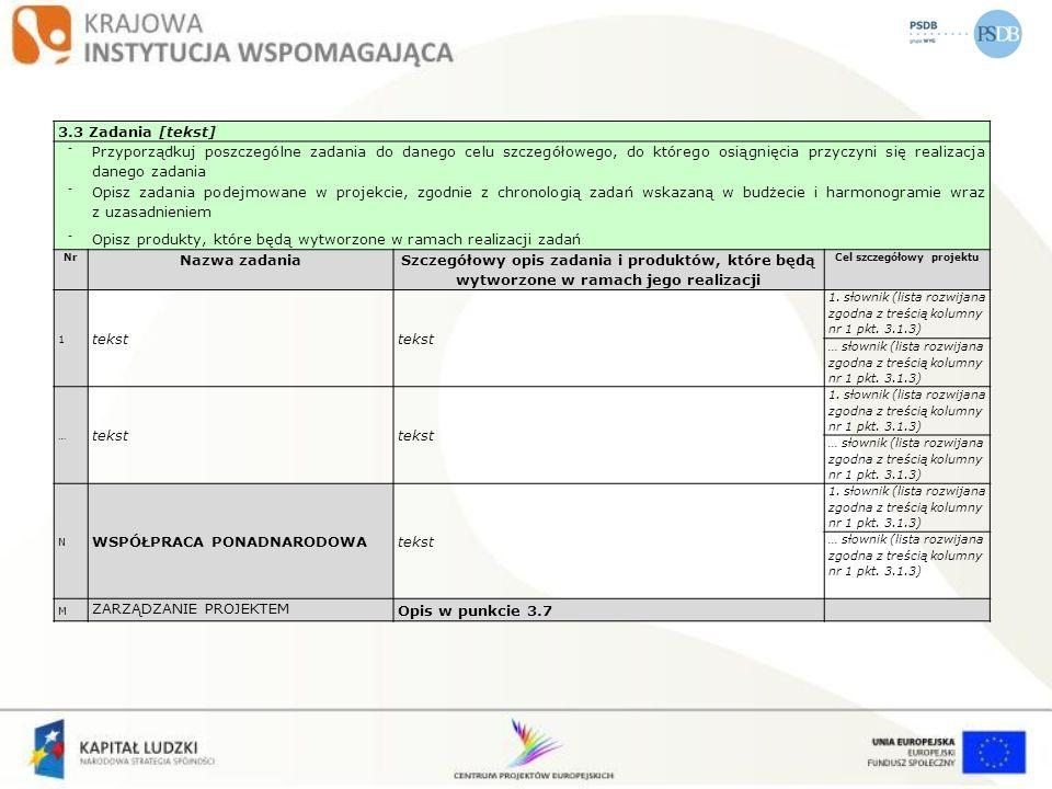 3.3 Zadania [tekst] - Przyporządkuj poszczególne zadania do danego celu szczegółowego, do którego osiągnięcia przyczyni się realizacja danego zadania