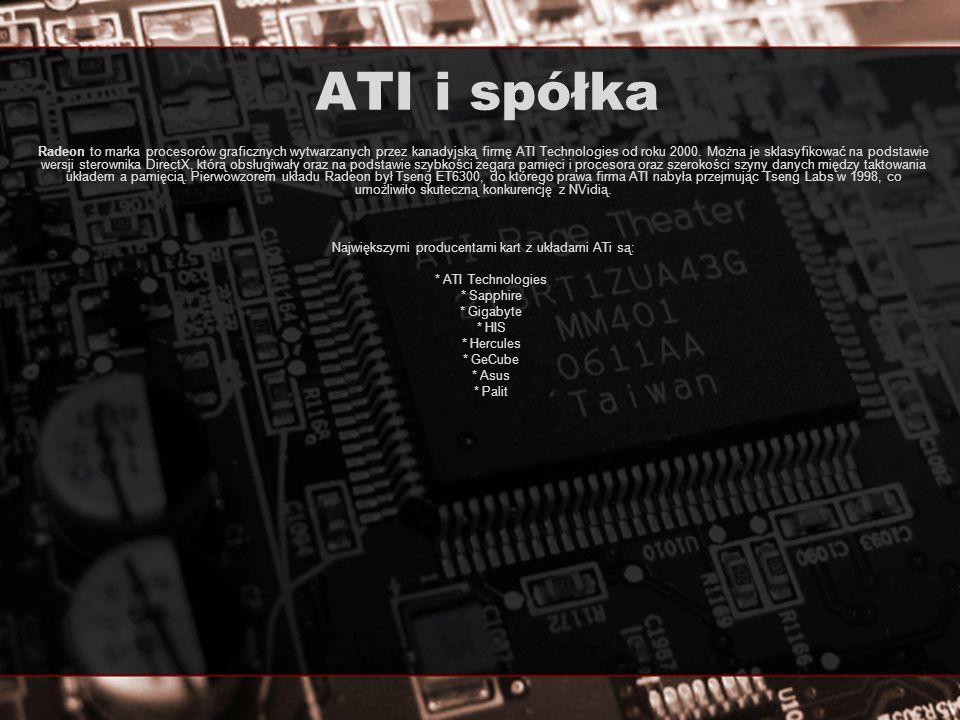 ATI vs nVidia - test Platforma testowa: AMD Athlon 64 X2 4600+ ASUS Crosshair - RoG (nForce 590 SLI) Kingston 2GB DDR2-800 CL 4-4-4-12 Seagate 320GB Creative SB Audigy Chieftec CFT-620W Windows XP Pro PL SP2