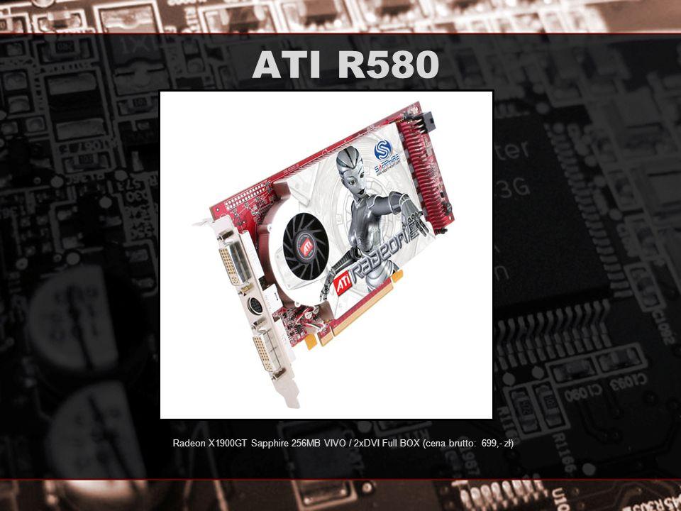ATI R580 Radeon X1900GT Sapphire 256MB VIVO / 2xDVI Full BOX (cena brutto: 699,- zł)
